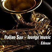 Italian sax lounge music by Edosax