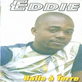 Balle a terre by Eddie