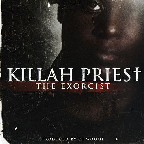 Exorcist by Killah Priest