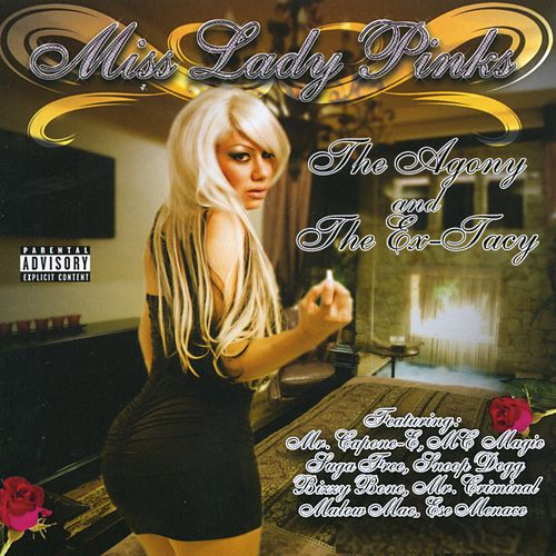 The Agony & The Ex-tacy by Miss Lady Pinks