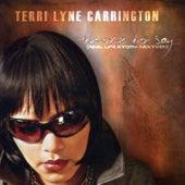 Terri Lyne Carrington by Terri Lyne Carrington