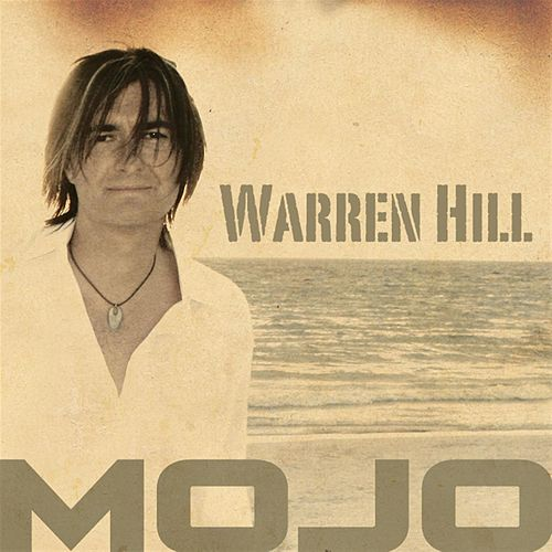 Mojo by Warren Hill