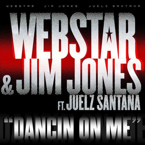 Dancin On Me by Webstar