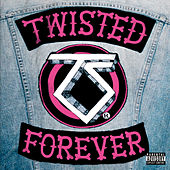 Twisted Forever by