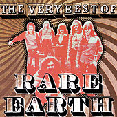 The Very Best of Rare Earth by Rare Earth