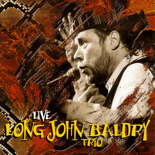 The Long John Baldry Trio: Live by Long John Baldry