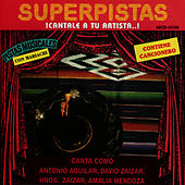 Superpistas - Canta Como Anotonio Aguilar, David Zaizar, Hnos. Zaizar, Amalia Mendoza by Antonio Aguilar