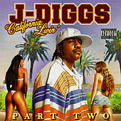 California Livin' by J-Diggs