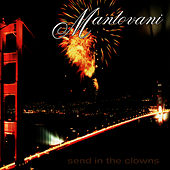 Send in the Clowns by Mantovani