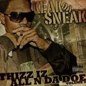 Thizz Iz All N Da Doe Volume 2 by Keak Da Sneak
