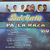 Bachata Pa' La Raza '09 by Various Artists