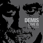 Love Is - Remixes by Demis Roussos