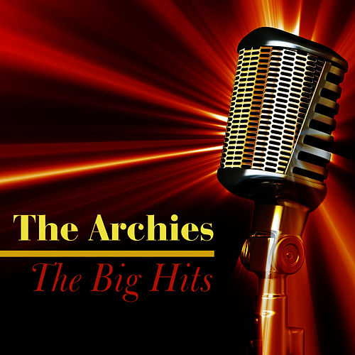 The Big Hits by The Archies