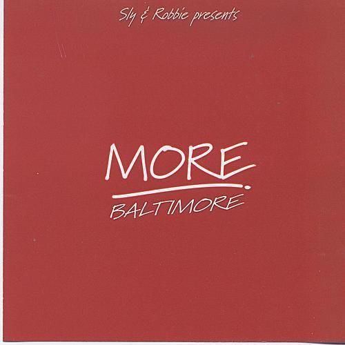 Sly & Robbie Present More Baltimore by Various Artists