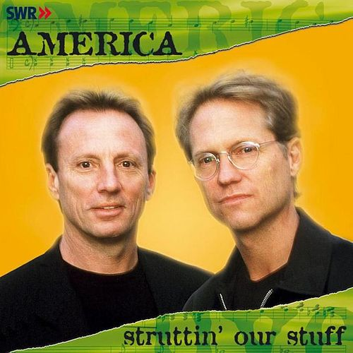 Struttin' Our Stuff by America