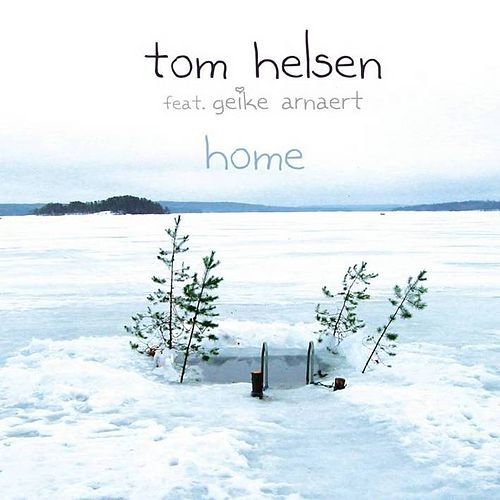 Home by Tom Helsen