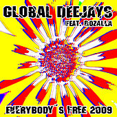 Everybody´s free (2009 Rework) - Taken from Superstar Recordings von Global Deejays