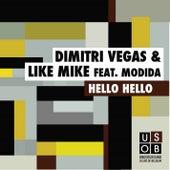 Hello hello by Dimitri Vegas & Like Mike