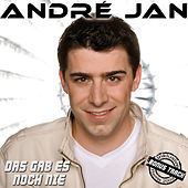 Das gab es noch nie by André Jan