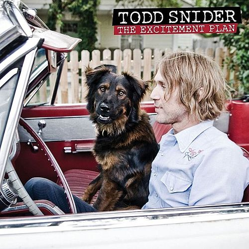 The Excitement Plan by Todd Snider