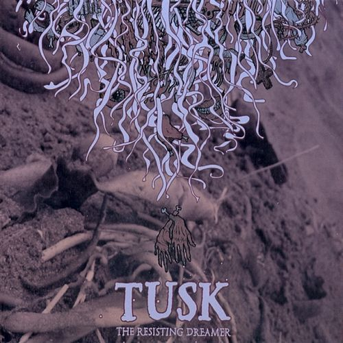 The Resisting Dreamer by Tusk