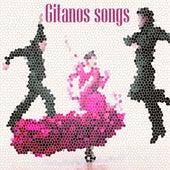 Gitanos Songs by Fuego de Rumba