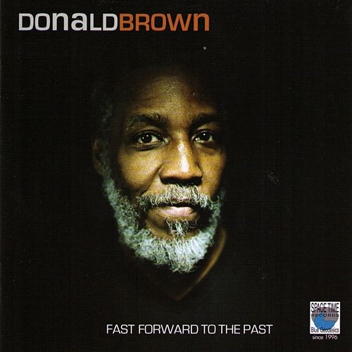Fast Forward to the Past by Donald Brown