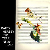 The Year of the Ear by Baird Hersey