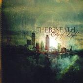 City of Light by The Beneath