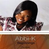 Beginnings by Abbi-K
