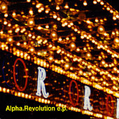 Revolution - Ep by Alpha