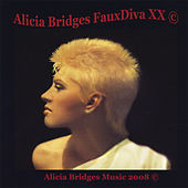 Fauxdiva Xx by Alicia Bridges