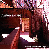Awakening by Randy Simon Jazz Project