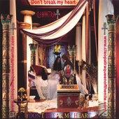 Don't Break My Heart by Cleopatra