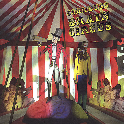 Brain Circus by Cornbugs