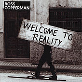 Welcome to Reality by Ross Copperman