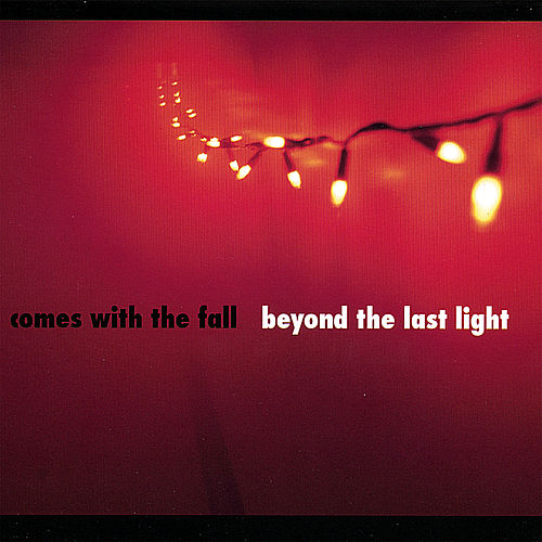 Beyond the Last Light by Comes With The Fall