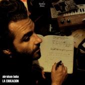 La Educación by Abraham Boba