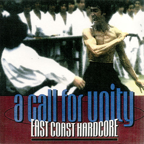 A Call For Unity: East Coast Hardcore by Various Artists