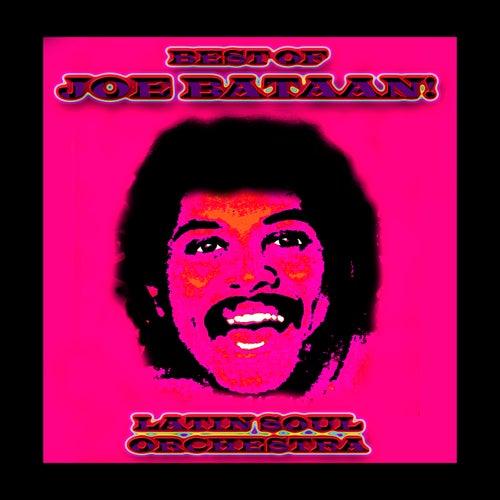 Best Of Joe Bataan! by Joe Bataan