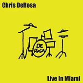 Live in Miami by Chris Derosa