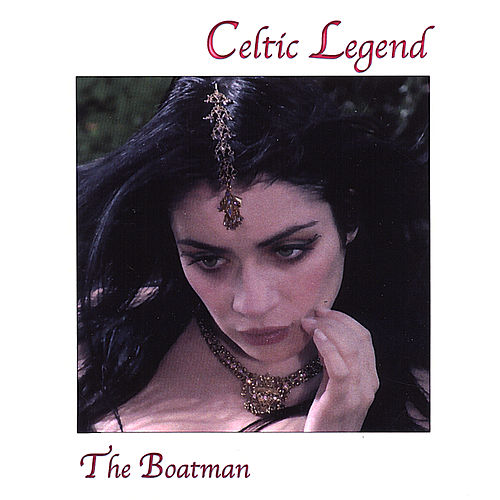 The Boatman by A Celtic Legend