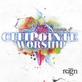 You Reign by Citipointe Live