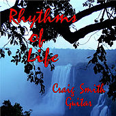 Rhythms of Life by Craig Smith