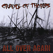 All Over Again by Cradle of Thorns