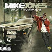 Swagg Thru Da Roof by Mike Jones
