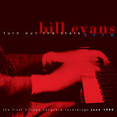 Bill Evans: Turn Out the Stars/The Final Village Vanguard Recordings June 1980 by Bill Evans
