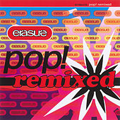Pop! Remixed by Erasure