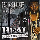 Real Conversation by Big Chief