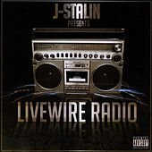 Livewire Radio by J-Stalin Presents